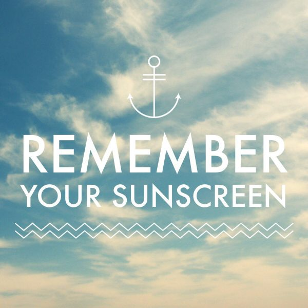 Remember your Sunscreen