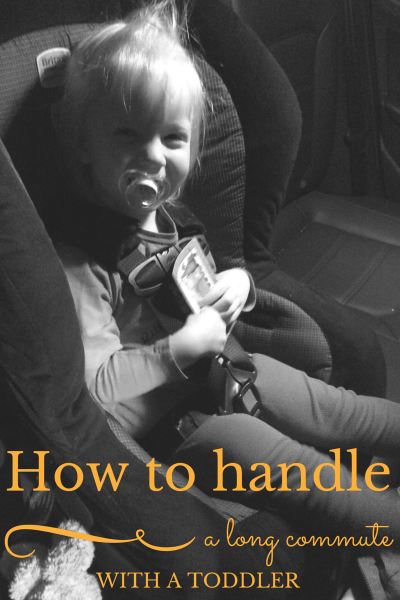 How to Handle a Long Commute with a Toddler