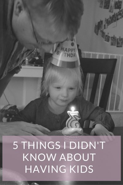 5 Things I Didn't Know About Having Kids