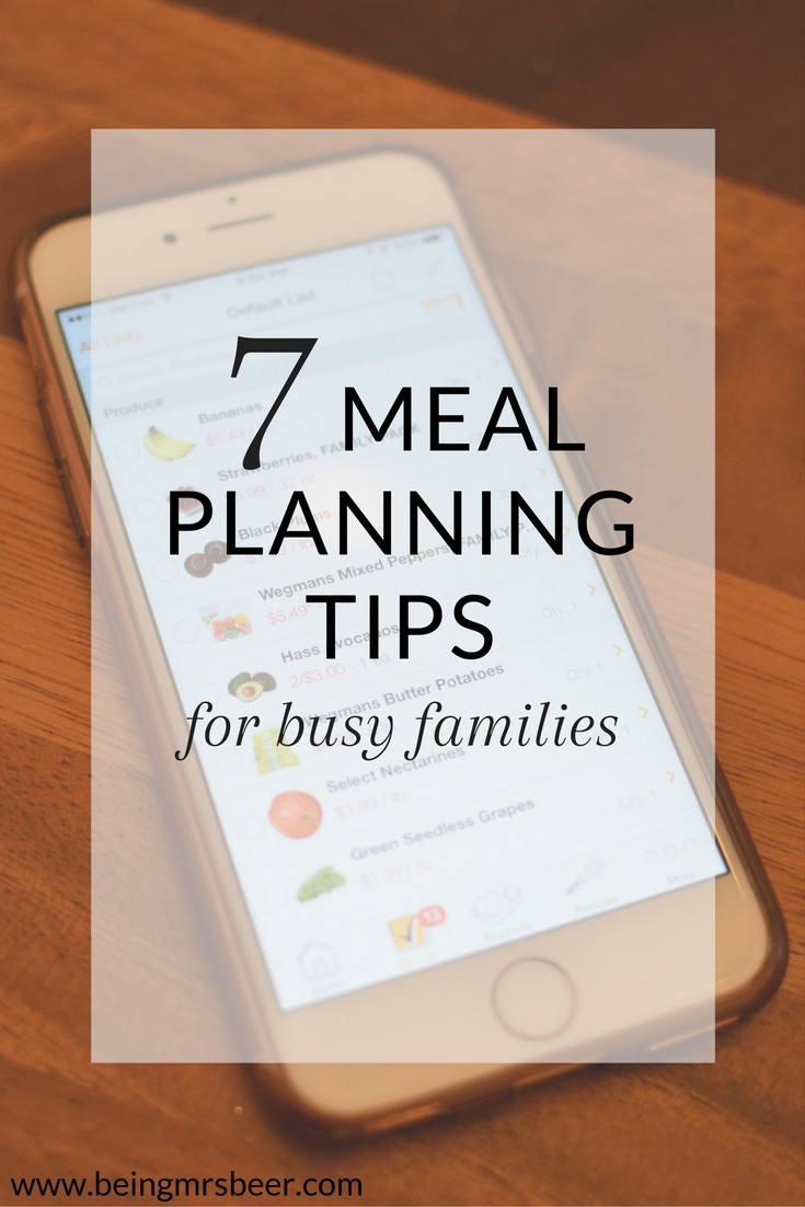 7 Meal Planning Tips for busy families - simple tips to set up a meal plan that works for you with meals you love!