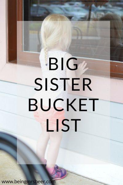 Becoming A Big Sister – A Bucket List