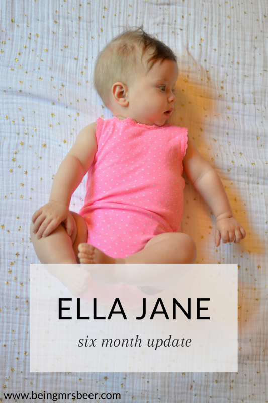 A six month update on our little Ella!